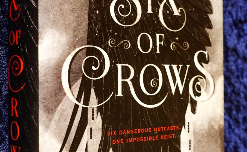 Six of Crows: 4.8